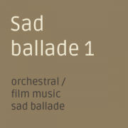 Sad ballade emotional background music