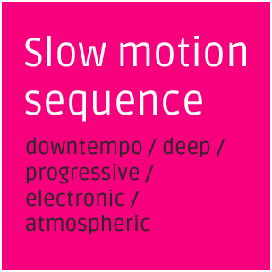 Slow motion sequence