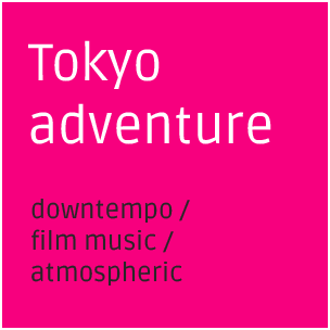 Tokyo adventure