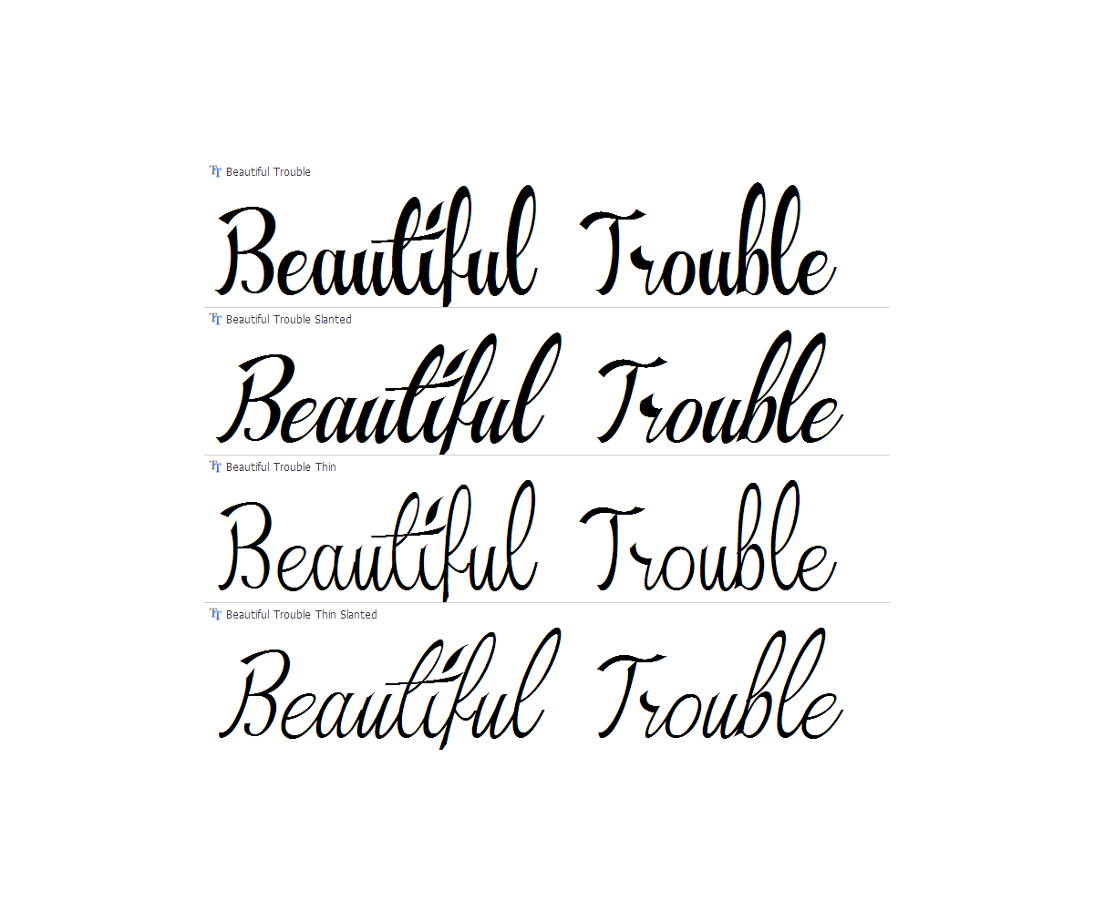 Calligraphy font beautiful trouble font family sketched Calligraphy scripts