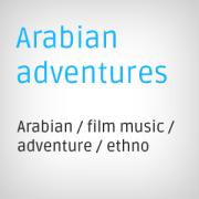 arabic nackground music, arabian background music, ethno feeling background music, adventure background music buy, ethno music