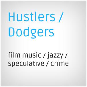 Hustlers / Dodgers