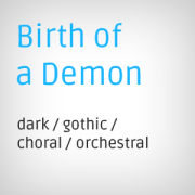 Birth of a Demon, choral stock music, dark orchestral stock music for film