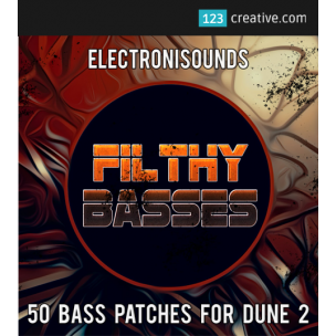 Filthy Basses - Dune 2 presets