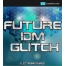 Future IDM Glitch Sample pack, glitch samples and loops, deep dubstep, dub, intelligent dance music production