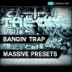 trap massive presets, trap presets for massive, trap massive preset bank