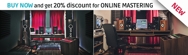 Buy now and get 20% discount for Online Mastering in professional studio