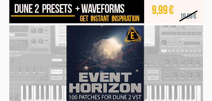 Event Horizon Dune 2 presets bring you instant inspiration