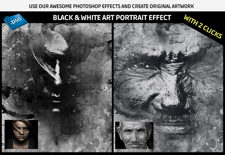 Use our awesome Photoshop effects and create original artwork with 2 clicks